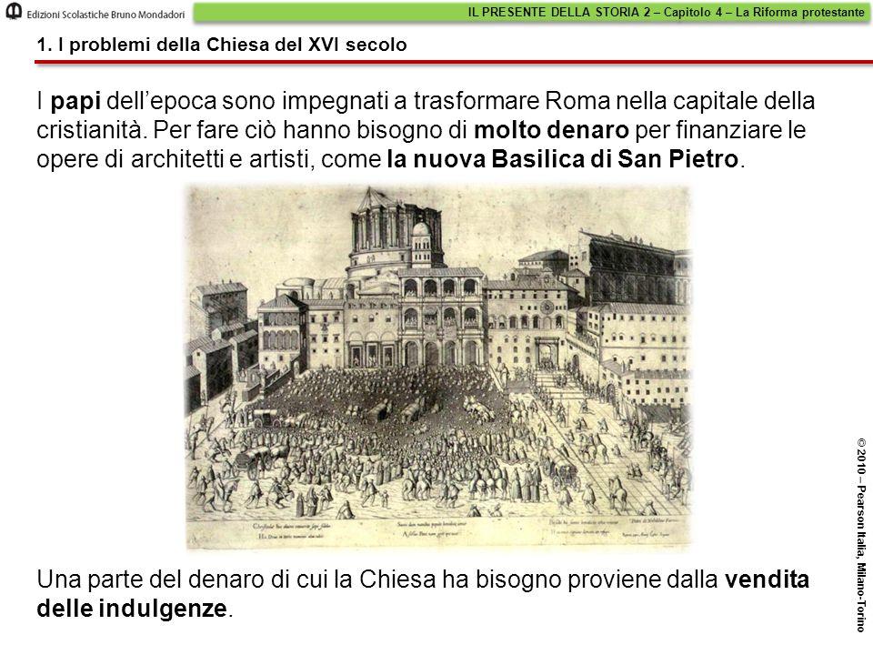 I papi dell'epoca sono impegnati a trasformare Roma nella capitale della cristianità.
