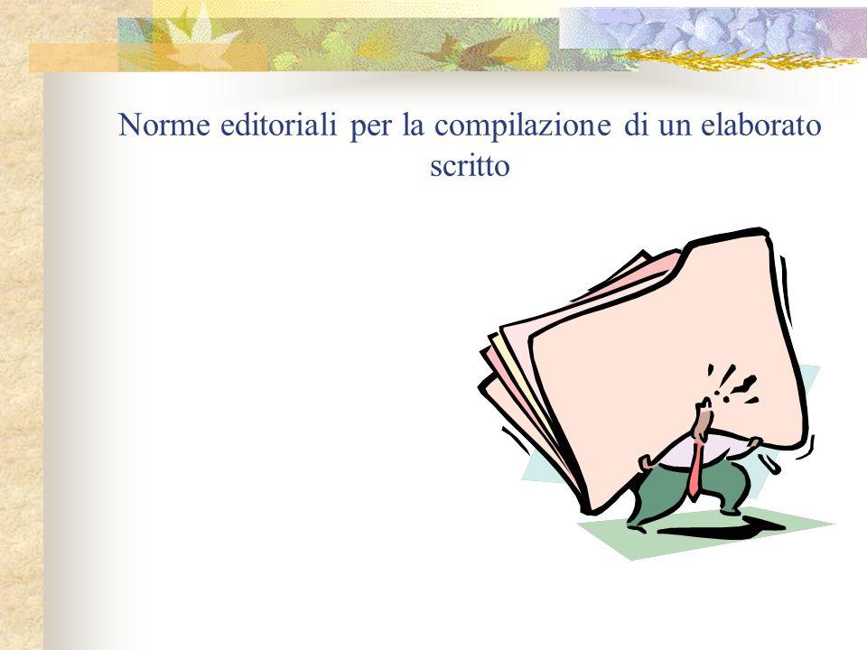 Norme editoriali per la compilazione di un elaborato scritto