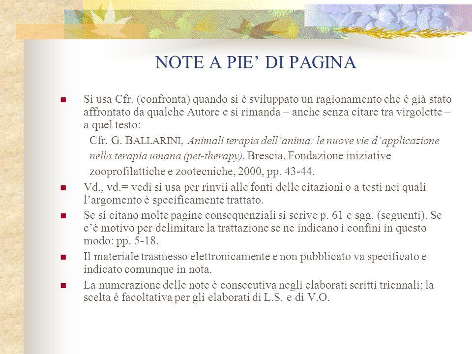 NOTE A PIE' DI PAGINA Si usa op.cit.