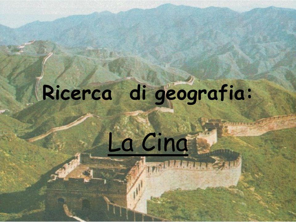 Ricerca di geografia: La Cina