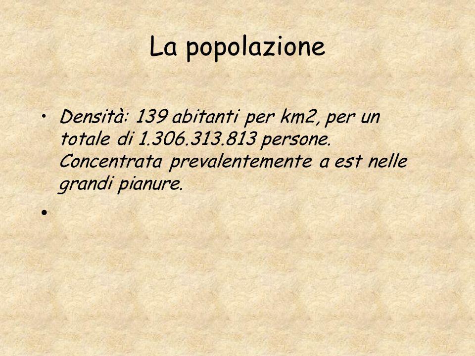 La popolazione Densità: 139 abitanti per km2, per un totale di 1.306.313.813 persone. Concentrata prevalentemente a est nelle grandi pianure.