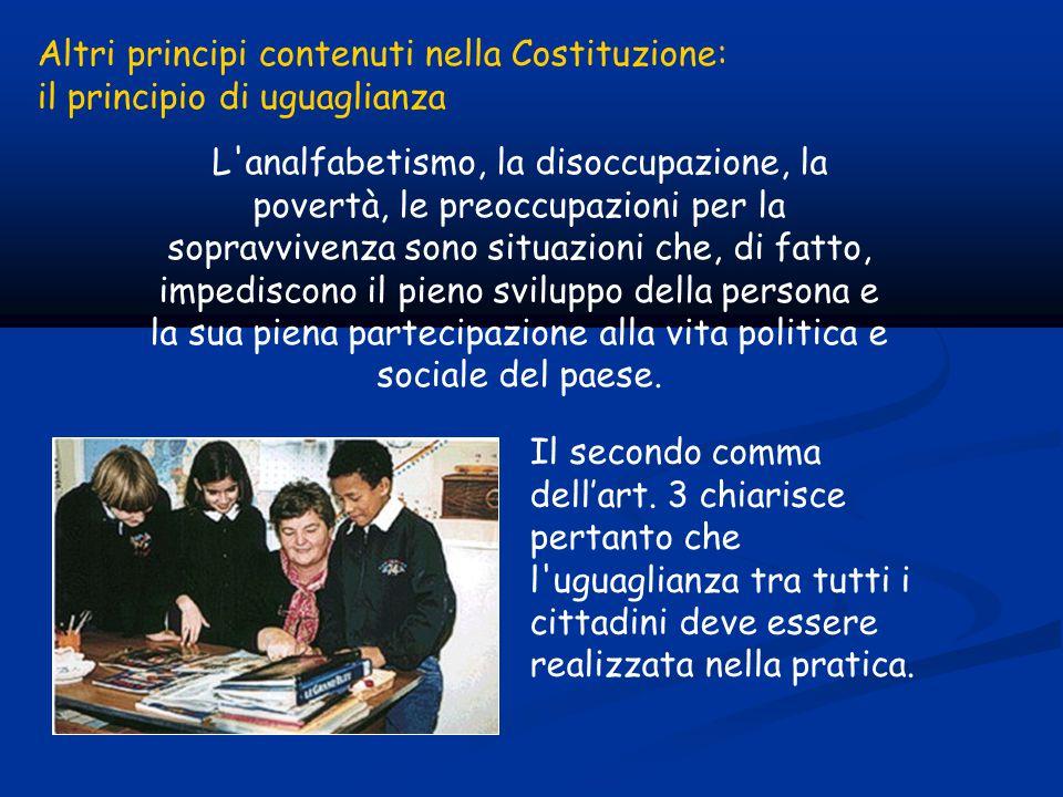 Altri principi contenuti nella Costituzione: il principio di uguaglianza Il secondo comma dell'art.