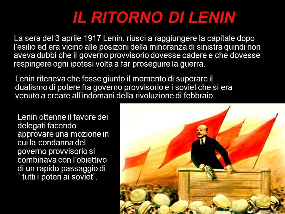 La sera del 3 aprile 1917 Lenin, riuscì a raggiungere la capitale dopo l'esilio ed era vicino alle posizoni della minoranza di sinistra quindi non ave