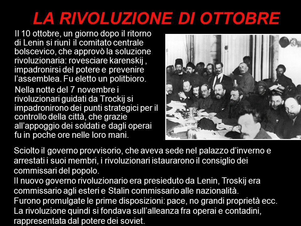 Il 10 ottobre, un giorno dopo il ritorno di Lenin si riunì il comitato centrale bolscevico, che approvò la soluzione rivoluzionaria: rovesciare karens