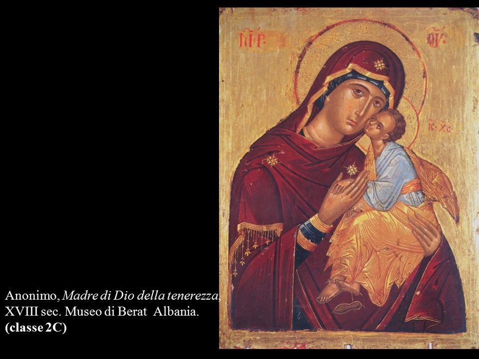 Anonimo, Madre di Dio della tenerezza, XVIII sec. Museo di Berat Albania. (classe 2C)