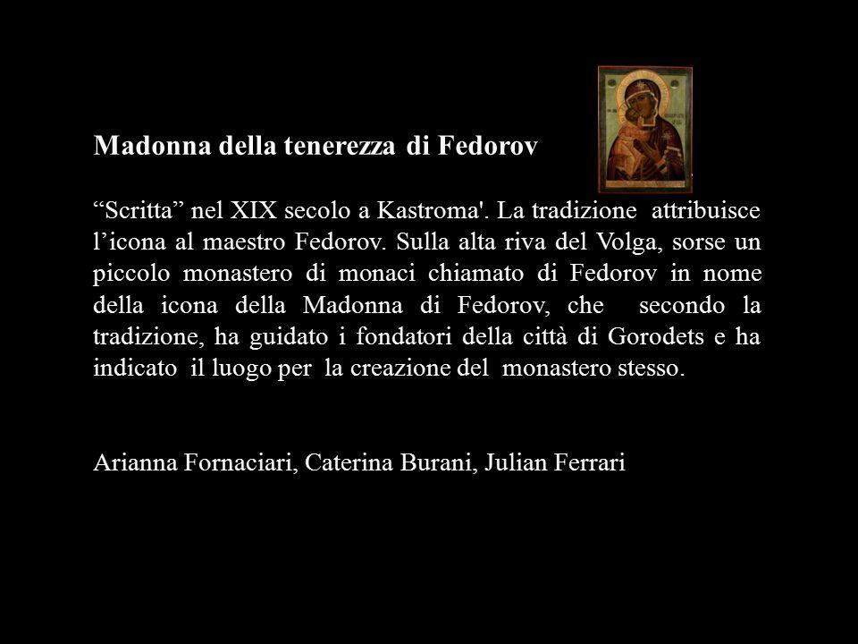 """Madonna della tenerezza di Fedorov """"Scritta"""" nel XIX secolo a Kastroma'. La tradizione attribuisce l'icona al maestro Fedorov. Sulla alta riva del Vol"""
