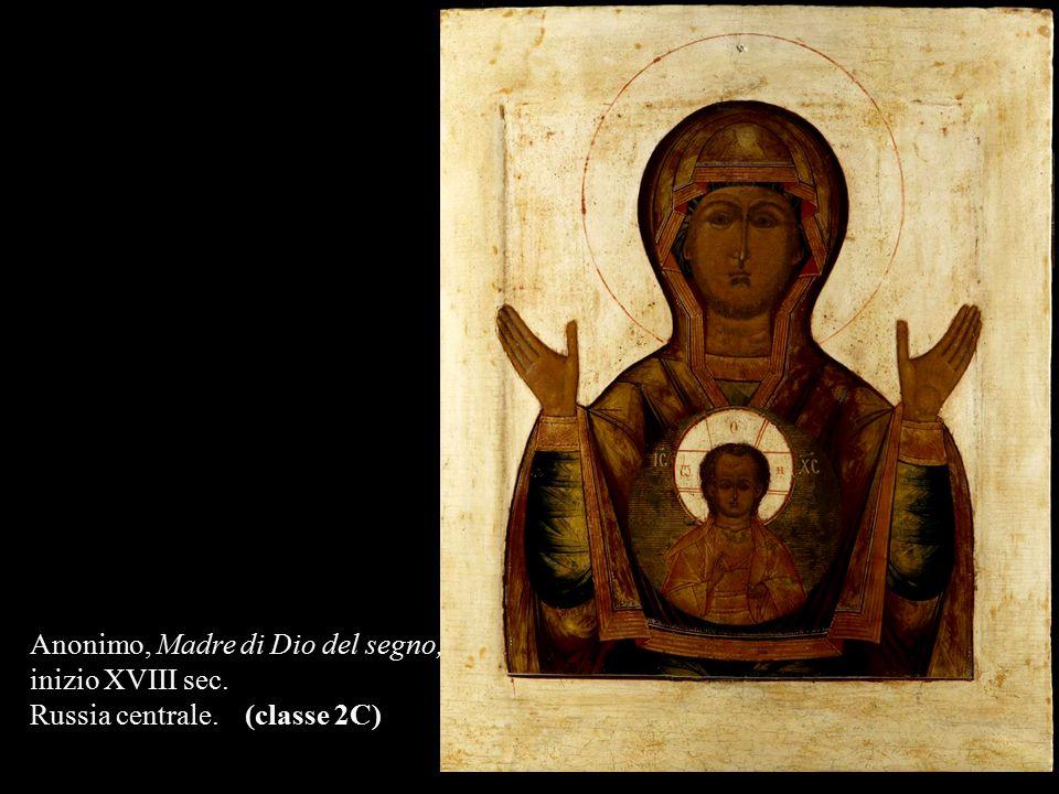 Anonimo, Madre di Dio del segno, inizio XVIII sec. Russia centrale. (classe 2C)