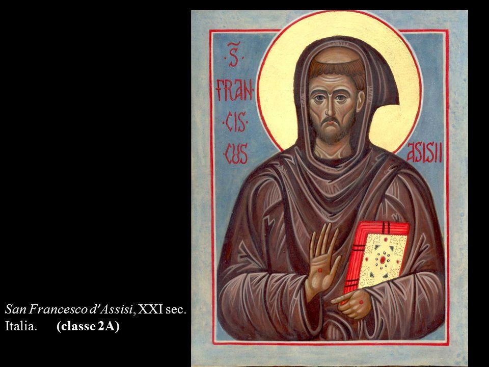 San Francesco d ' Assisi, XXI sec. Italia. (classe 2A)