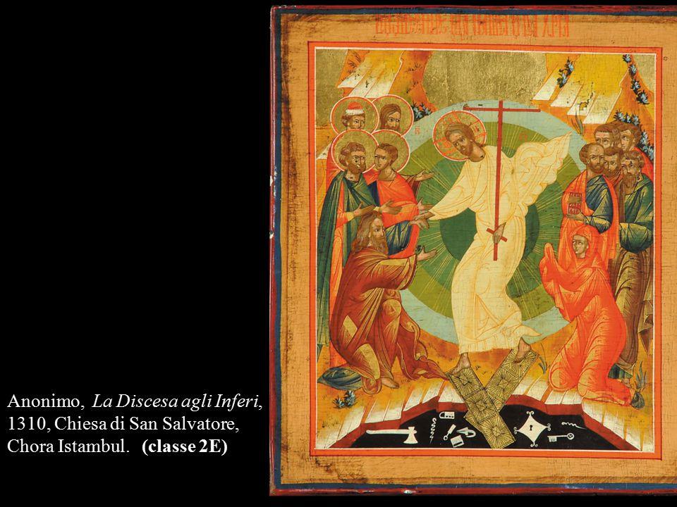Anonimo, La Discesa agli Inferi, 1310, Chiesa di San Salvatore, Chora Istambul. (classe 2E)