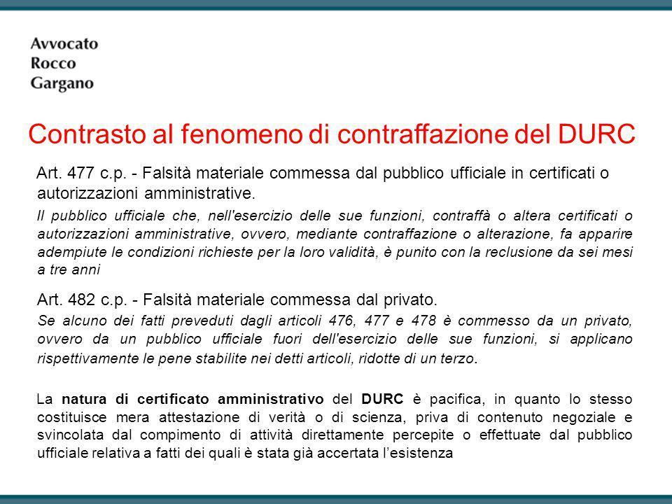 Art. 477 c.p. - Falsità materiale commessa dal pubblico ufficiale in certificati o autorizzazioni amministrative. Il pubblico ufficiale che, nell'eser