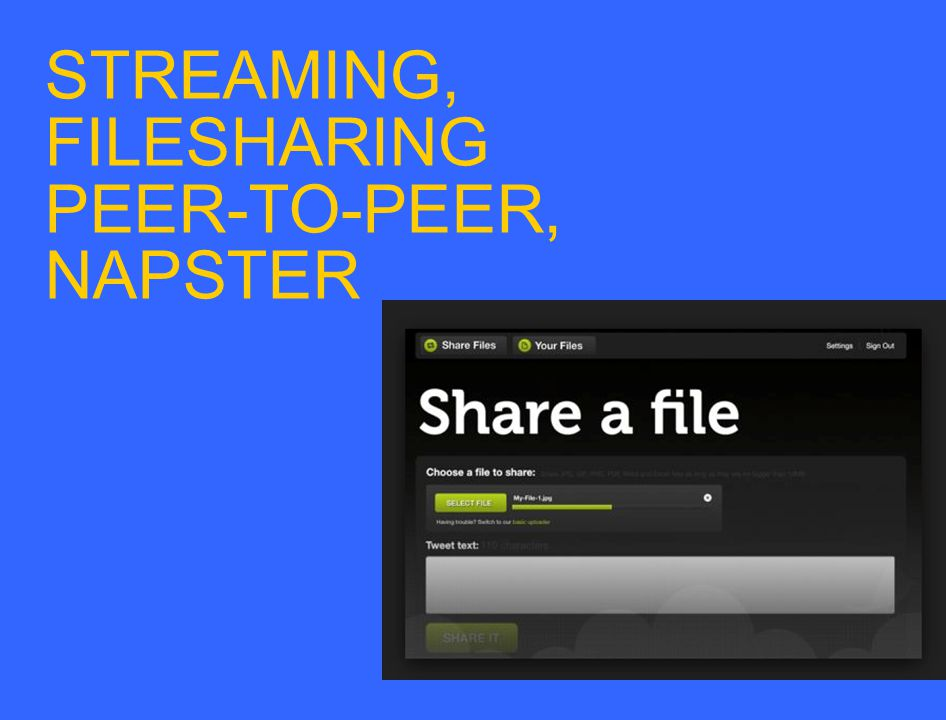 STREAMING, FILESHARING PEER-TO-PEER, NAPSTER