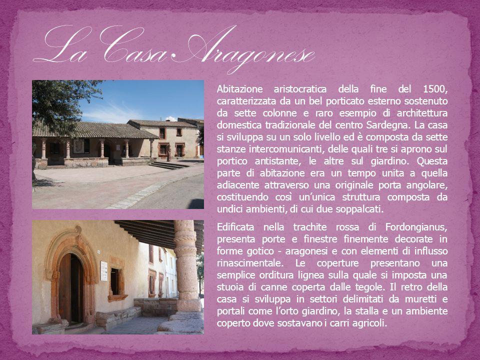 Abitazione aristocratica della fine del 1500, caratterizzata da un bel porticato esterno sostenuto da sette colonne e raro esempio di architettura domestica tradizionale del centro Sardegna.
