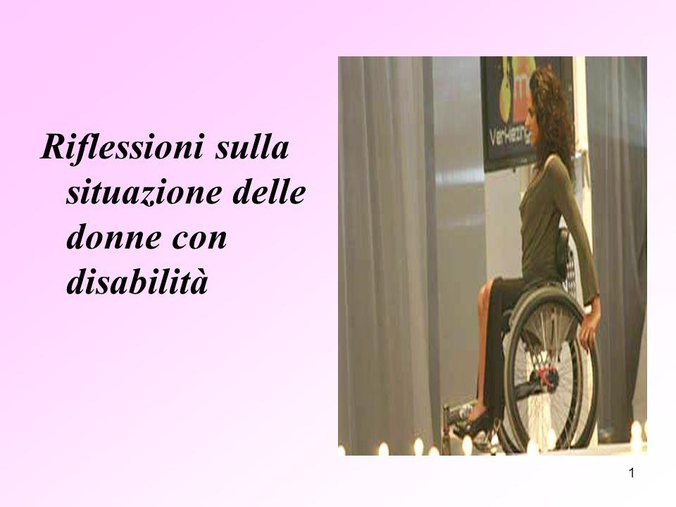 1 Riflessioni sulla situazione delle donne con disabilità