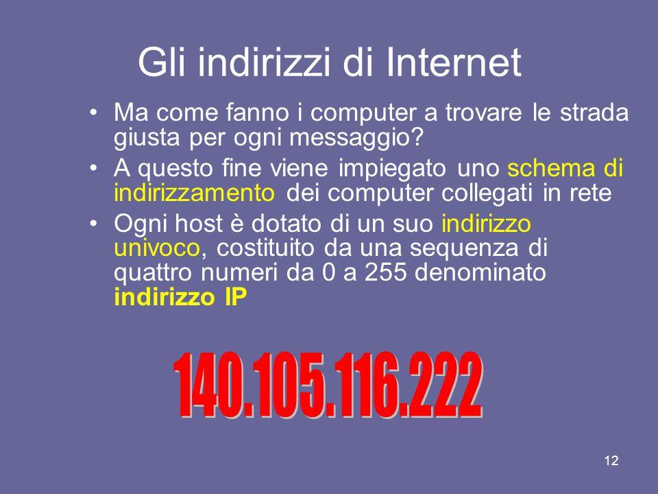 11 Come funziona Internet Se un viaggiatore volesse andare da Roma a Torino potrebbe prendere la linea che passa lungo la costa Tirrenica attraverso l