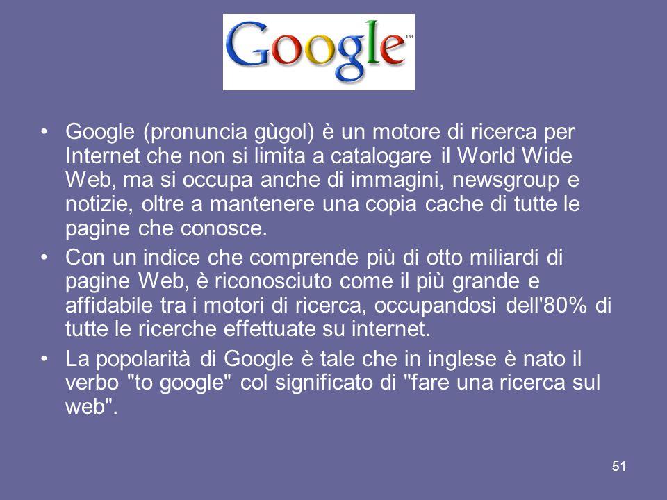 50 Cercare informazioni sul Web I motori di ricerca sono degli enormi archivi che indicizzano interamente il contenuto testuale di milioni e milioni d