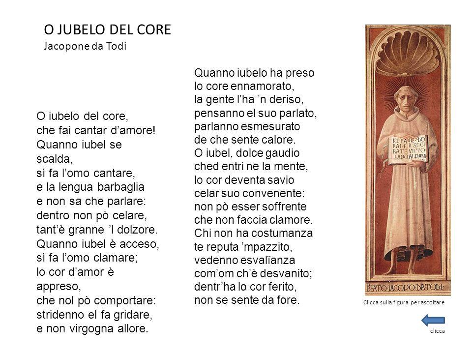 O JUBELO DEL CORE Jacopone da Todi O iubelo del core, che fai cantar d'amore! Quanno iubel se scalda, sì fa l'omo cantare, e la lengua barbaglia e non