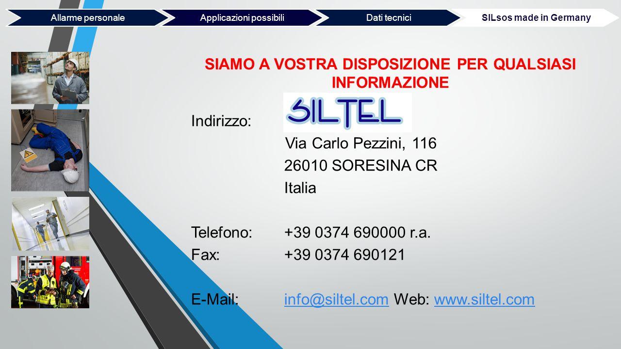 SIAMO A VOSTRA DISPOSIZIONE PER QUALSIASI INFORMAZIONE Indirizzo: Via Carlo Pezzini, 116 26010 SORESINA CR Italia Telefono:+39 0374 690000 r.a. Fax: +
