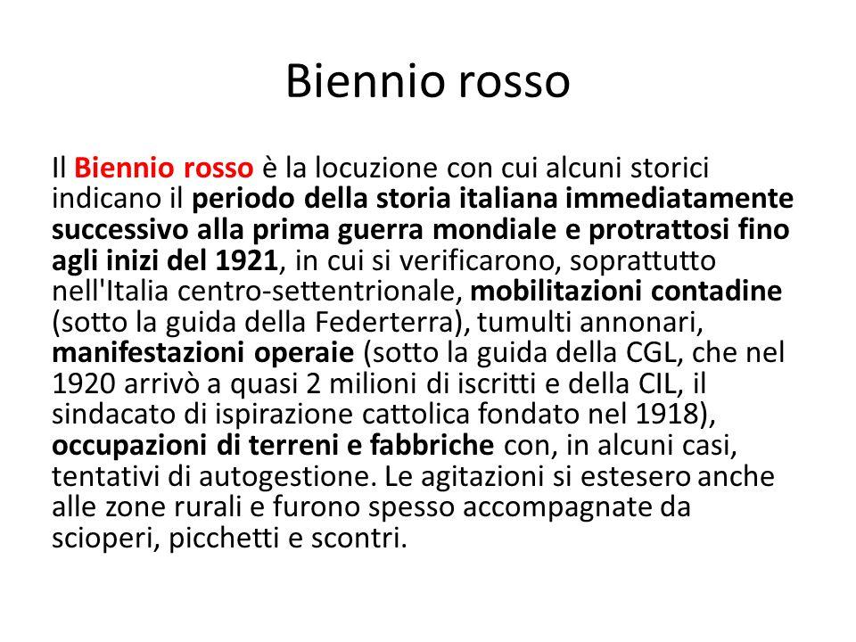 Biennio rosso Il Biennio rosso è la locuzione con cui alcuni storici indicano il periodo della storia italiana immediatamente successivo alla prima gu