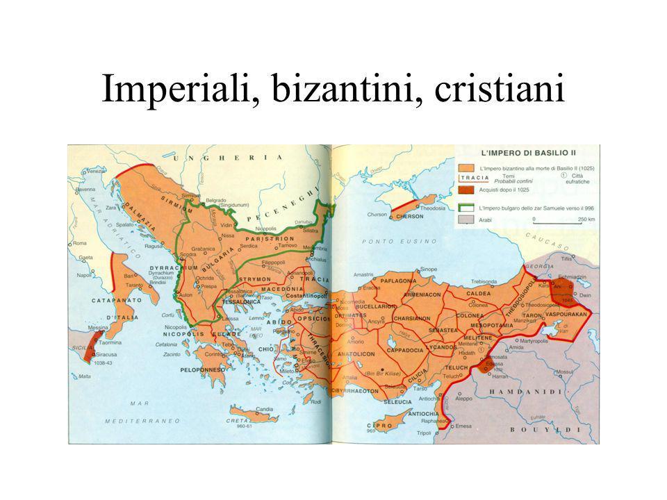 Imperiali, bizantini, cristiani