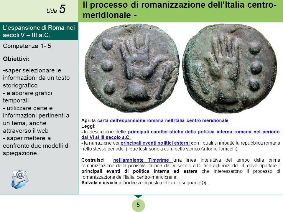 Il processo di romanizzazione dell'Italia centro- meridionale - Apri la carta dell'espansione romana nell'Italia centro meridionalecarta dell'espansio