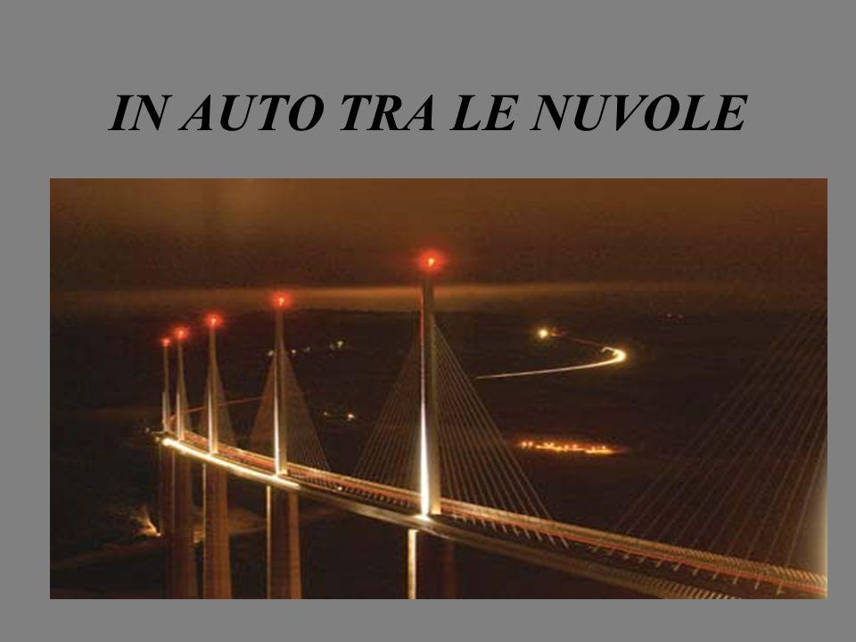 Agli inizi del 2005, dopo tre anni di lovori, è stao concluso il viadotto lungo l'autostrada A75,che da Parigi porta a sud fino al confine con la Spagna.