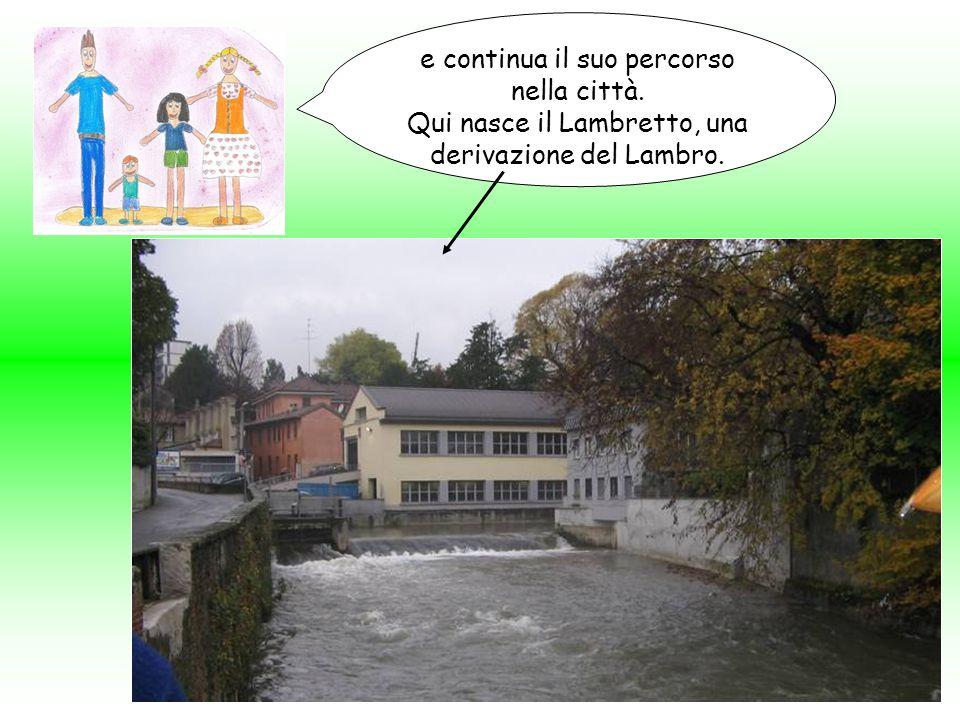 Nella prima immagine si vede una casa costruita tra il Lambro e la diversione verso sinistra visto da via S.
