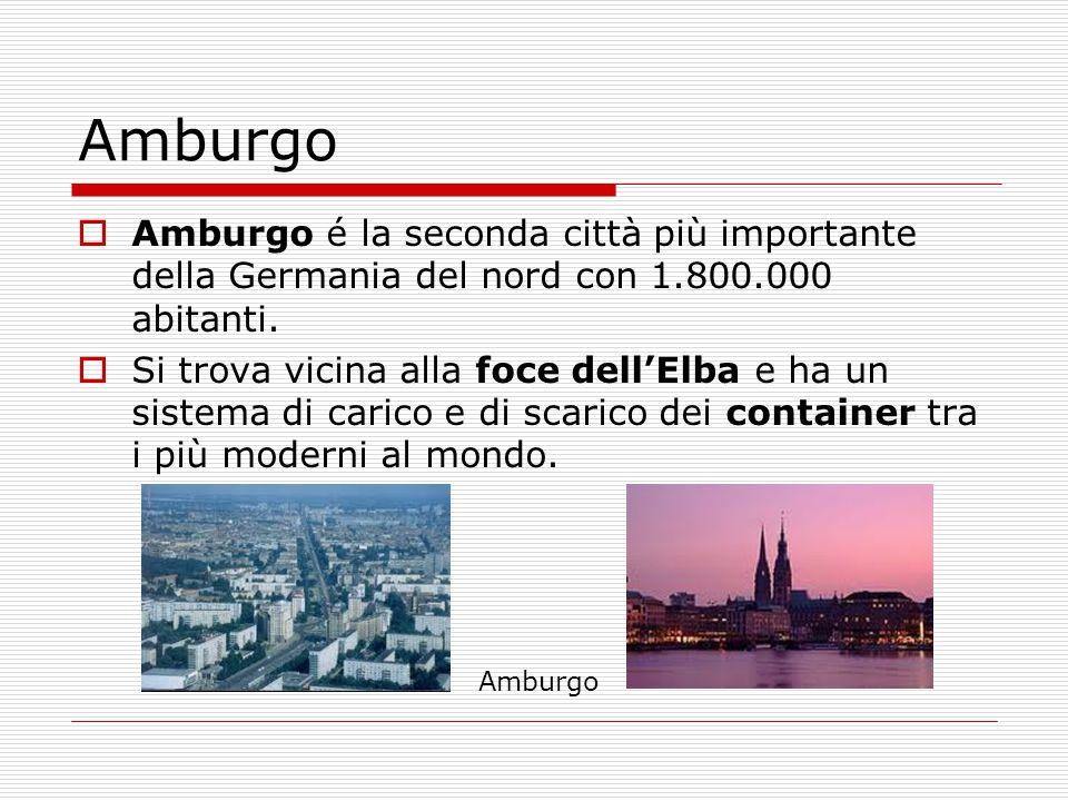  Amburgo é la seconda città più importante della Germania del nord con 1.800.000 abitanti.  Si trova vicina alla foce dell'Elba e ha un sistema di c