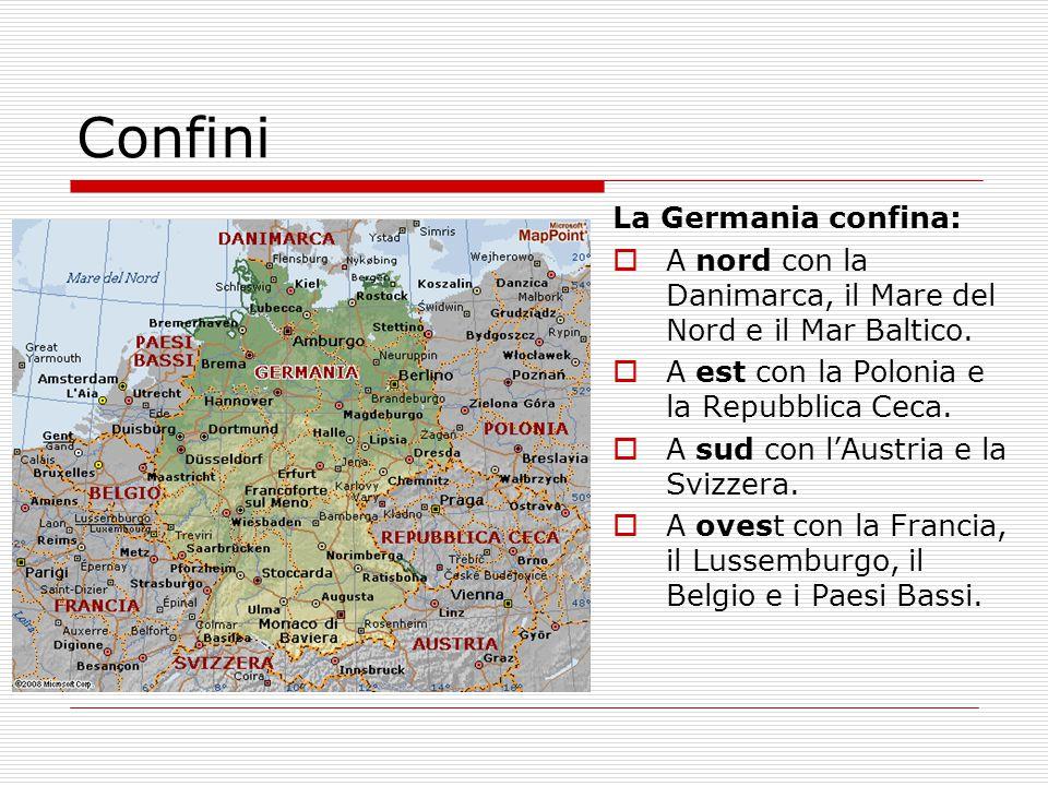 Confini La Germania confina:  A nord con la Danimarca, il Mare del Nord e il Mar Baltico.  A est con la Polonia e la Repubblica Ceca.  A sud con l'