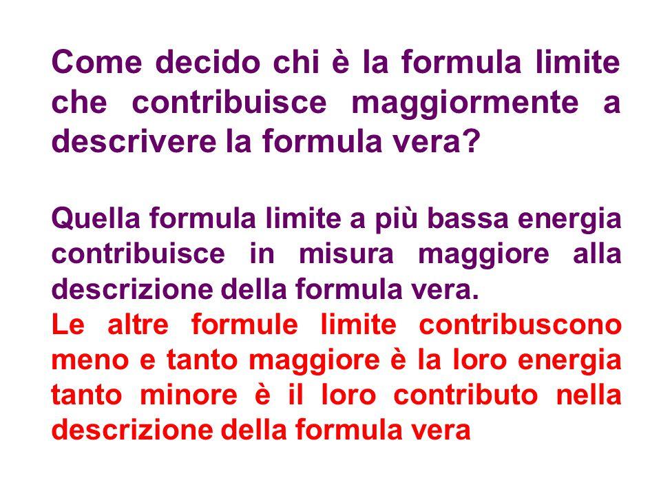 Come decido chi è la formula limite che contribuisce maggiormente a descrivere la formula vera? Quella formula limite a più bassa energia contribuisce