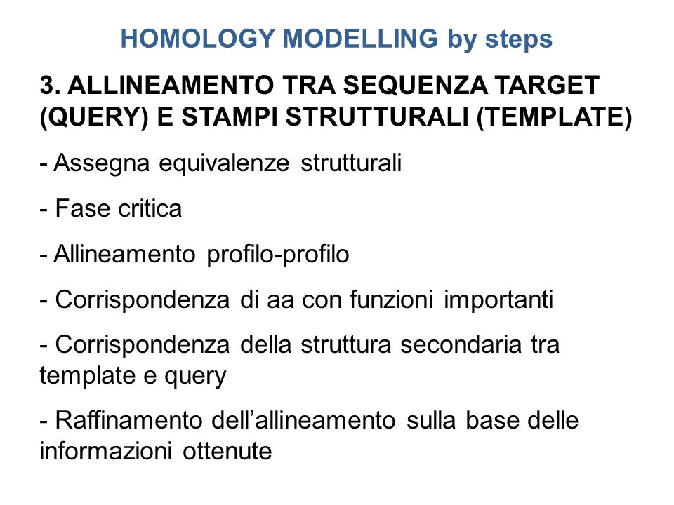 HOMOLOGY MODELLING by steps 3.