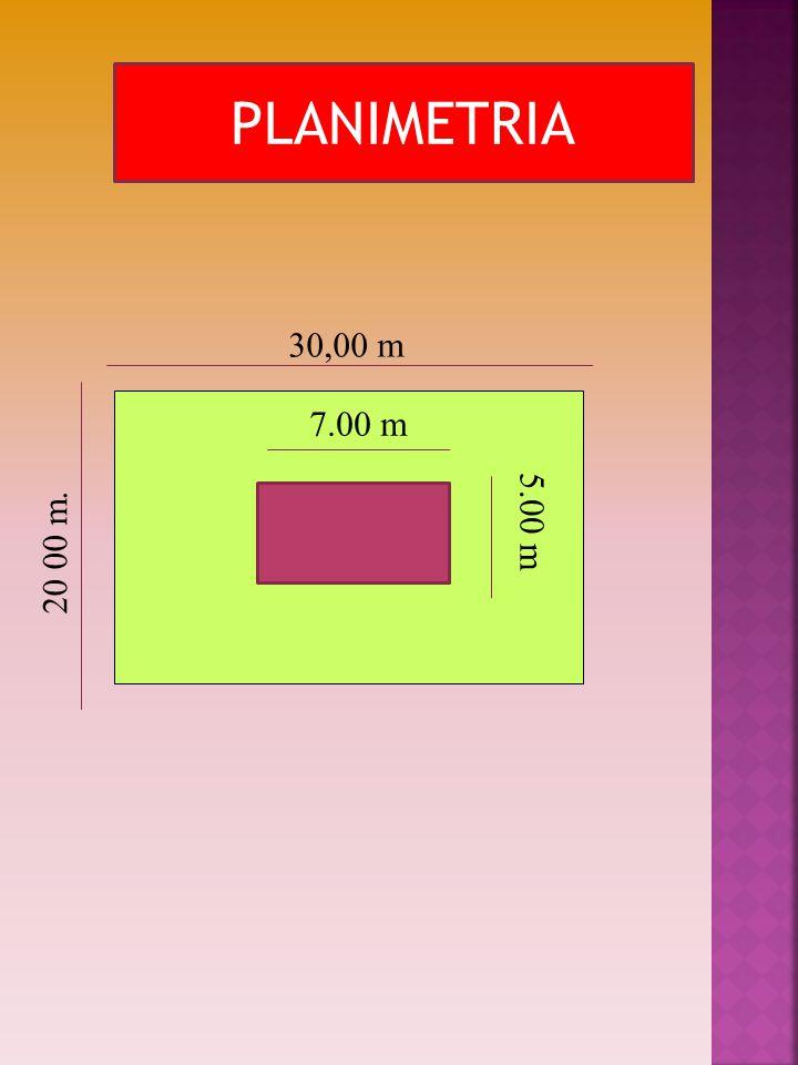 PLANIMETRIA 20 00 m. 30,00 m 7.00 m 5.00 m