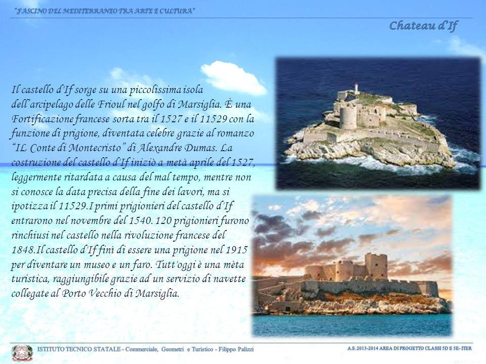 Il castello d If sorge su una piccolissima isola dell'arcipelago delle Frioul nel golfo di Marsiglia.