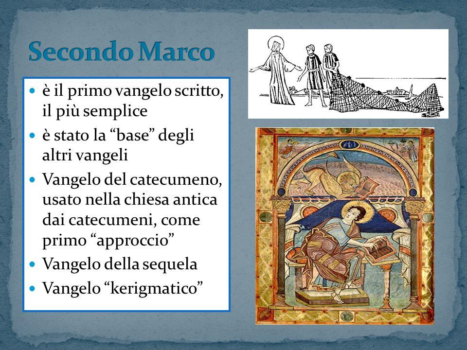 """è il primo vangelo scritto, il più semplice è stato la """"base"""" degli altri vangeli Vangelo del catecumeno, usato nella chiesa antica dai catecumeni, co"""