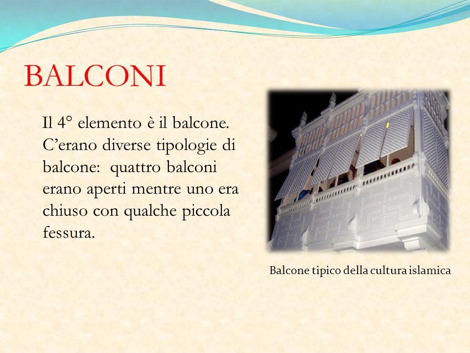 BALCONI Il 4° elemento è il balcone.