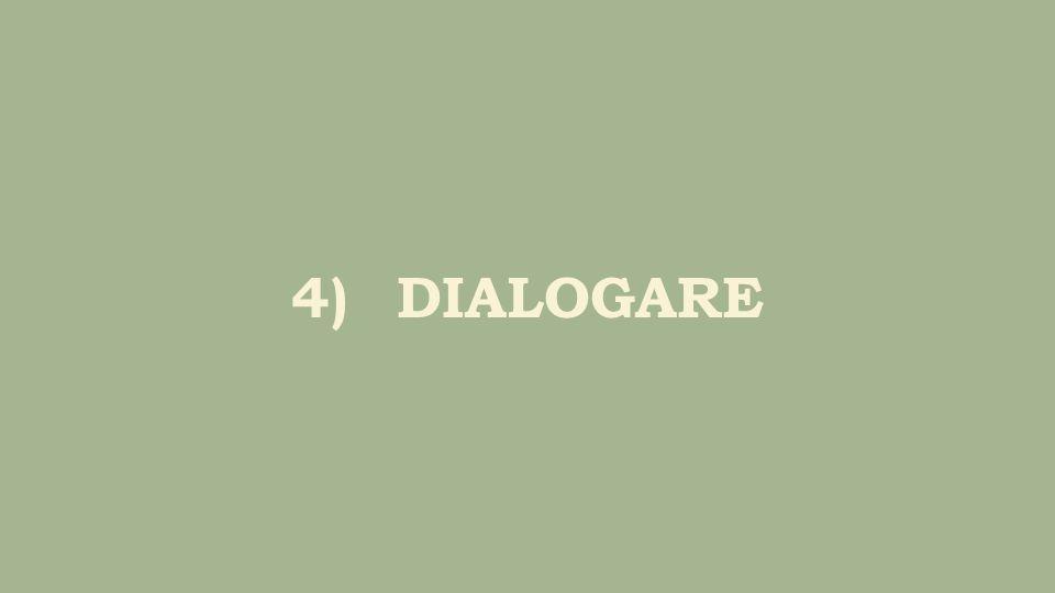 4)DIALOGARE