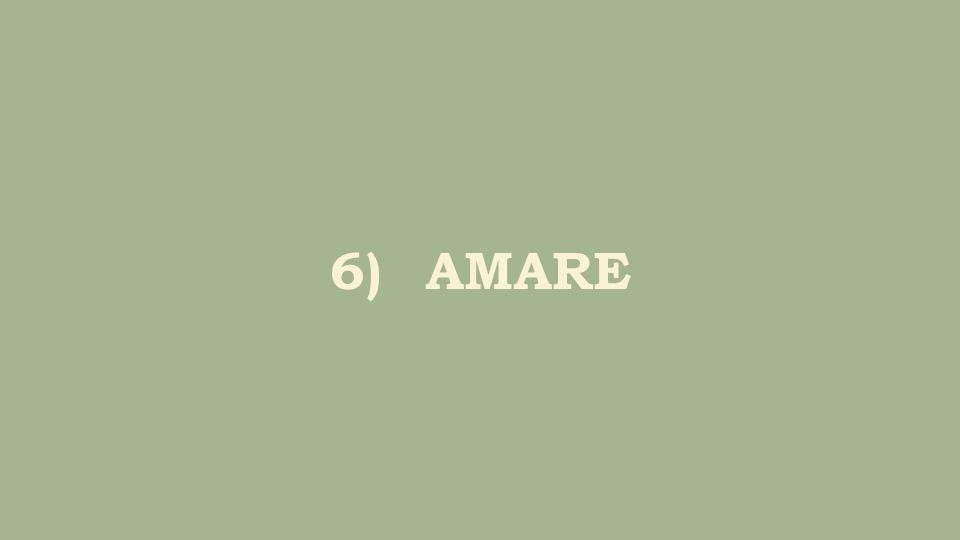 6)AMARE