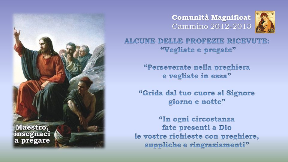 Comunità Magnificat Cammino 2012-2013