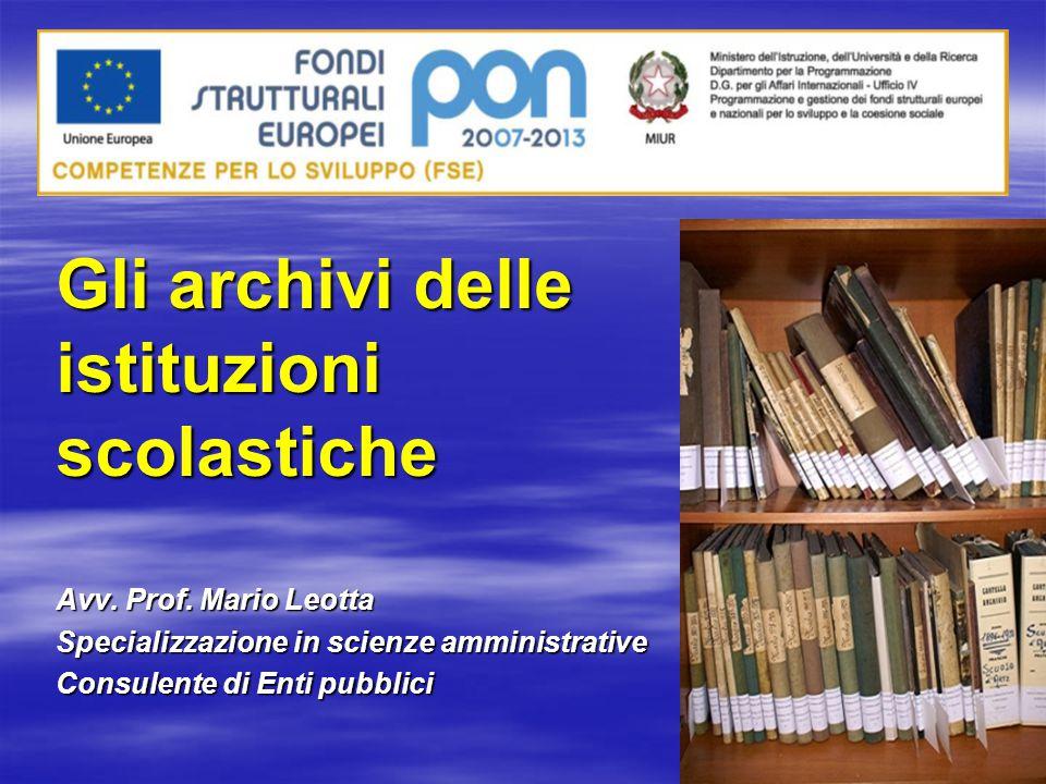 Gli archivi delle istituzioniscolastiche Avv. Prof.