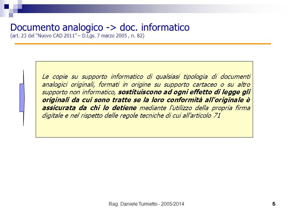 """Documento analogico -> doc. informatico (art. 23 del """"Nuovo CAD 2011"""" – D.Lgs. 7 marzo 2005, n. 82) Le copie su supporto informatico di qualsiasi tipo"""