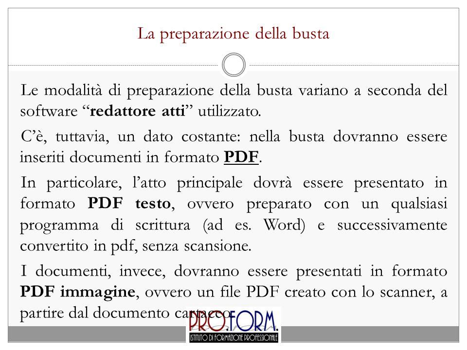 """La preparazione della busta Le modalità di preparazione della busta variano a seconda del software """"redattore atti"""" utilizzato. C'è, tuttavia, un dato"""