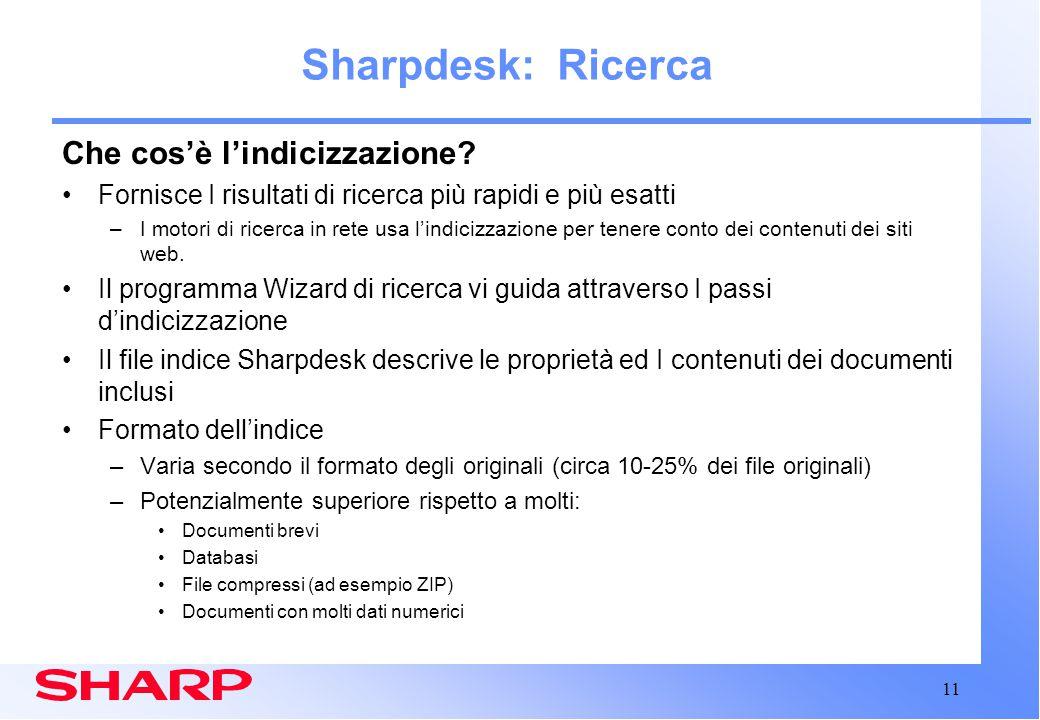 11 Sharpdesk: Ricerca Che cos'è l'indicizzazione.