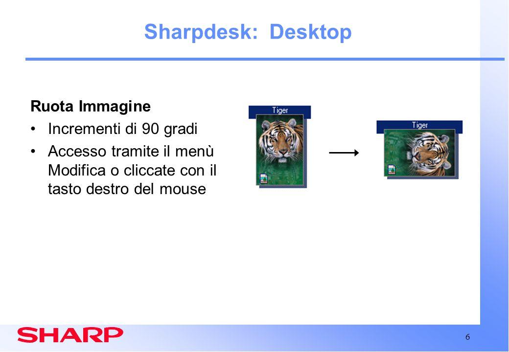 7 Sharpdesk: Desktop Abbreviazioni Cartella Crea un accesso abbreviato alle cartelle vicine a MS Explorer o Network Neighborhood tramite il menù File Nuove abbreviazioni cartelle vengono aggiunte qui per una funzione trascina e rilascia più comoda e per la visualizzazione dei documenti