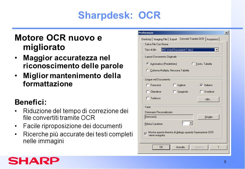 9 Sharpdesk: Ricerca Non è mai stato così facile trovare I documenti.
