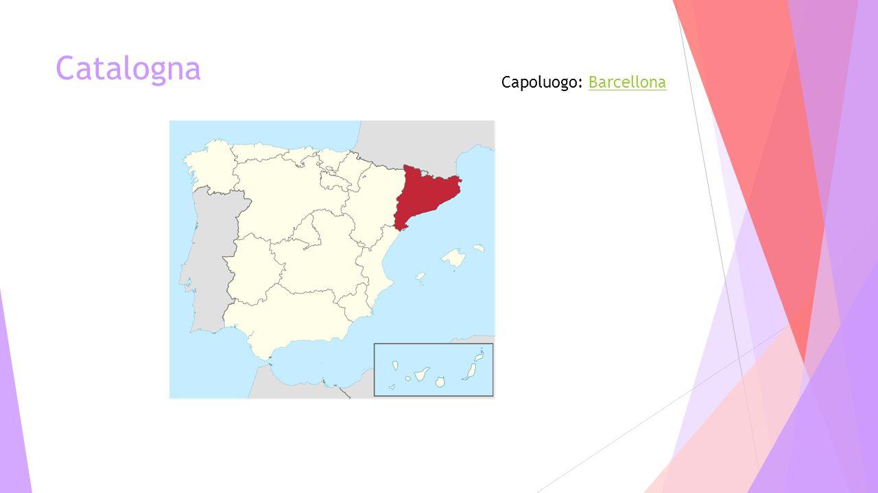 Catalogna Capoluogo: BarcellonaBarcellona