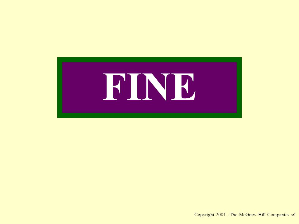 Copyright 2001 - The McGraw-Hill Companies srl FINE
