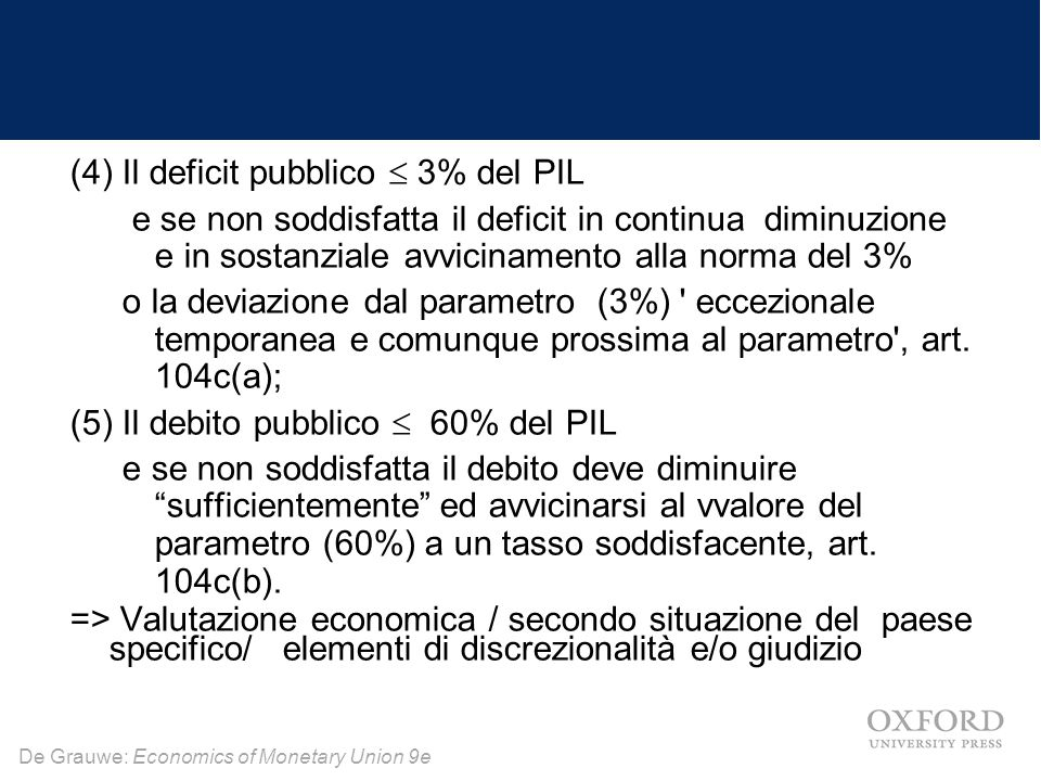 De Grauwe: Economics of Monetary Union 9e Perche tutto ciò .