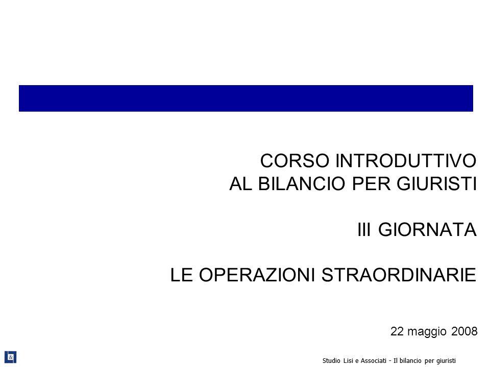 Studio Lisi e Associati - Il bilancio per giuristi 52 Bilancio post fusione con parziale rimborso del debito bancario Il Bridge Loan di 9 mln.