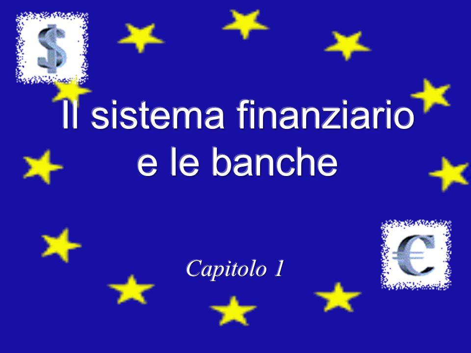 Soggetti in avanzo finanziario Soggetti in disavanzo finanziario INTERMEDIARI FINANZIARI Credito diretto