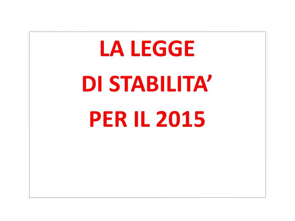 LA LEGGE DI STABILITA' PER IL 2015