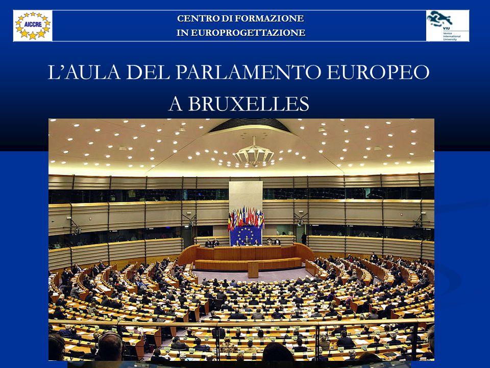 L'AULA DEL PARLAMENTO EUROPEO A BRUXELLES CENTRO DI FORMAZIONE IN EUROPROGETTAZIONE
